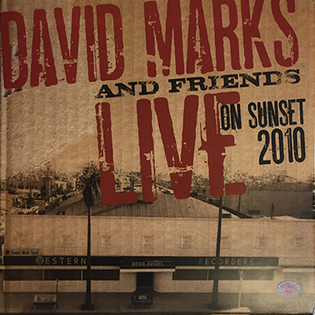 David Marks and Friends - Live on Sunset 2010